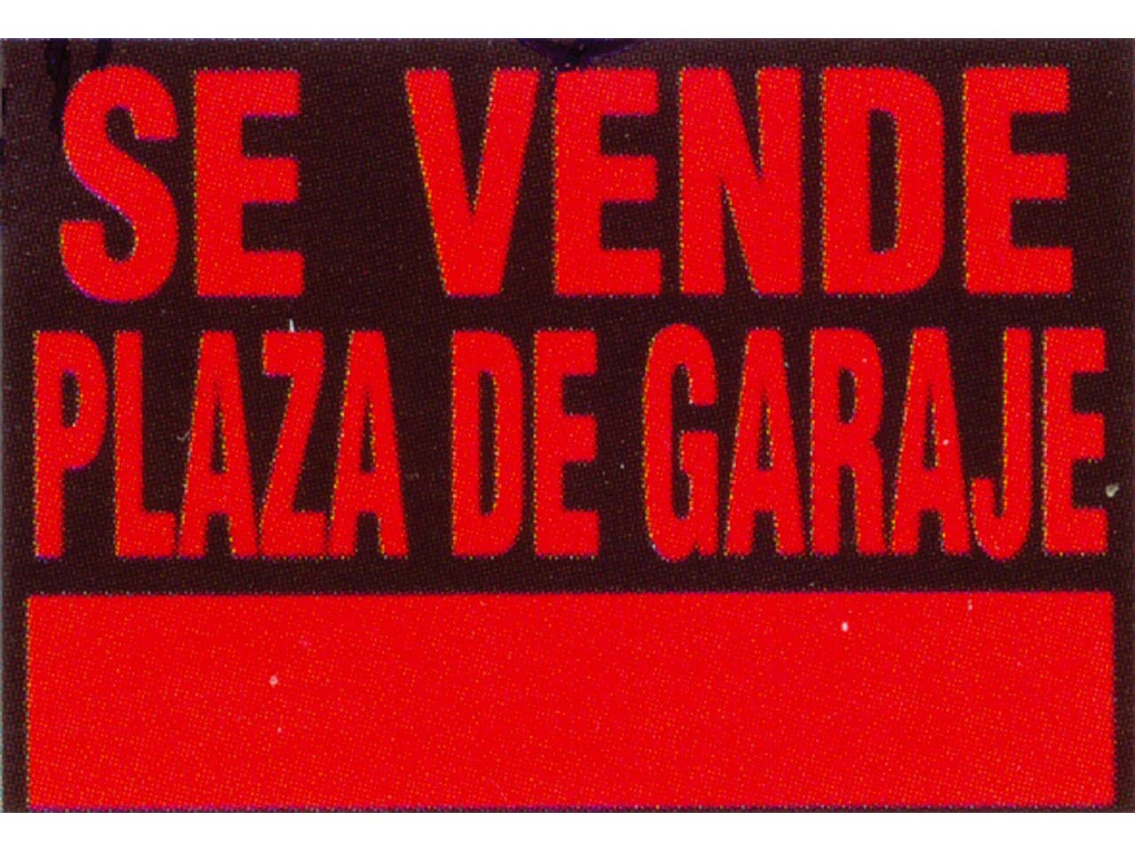Sufersa cartel se vende plaza garaje for Se vende plaza de parking