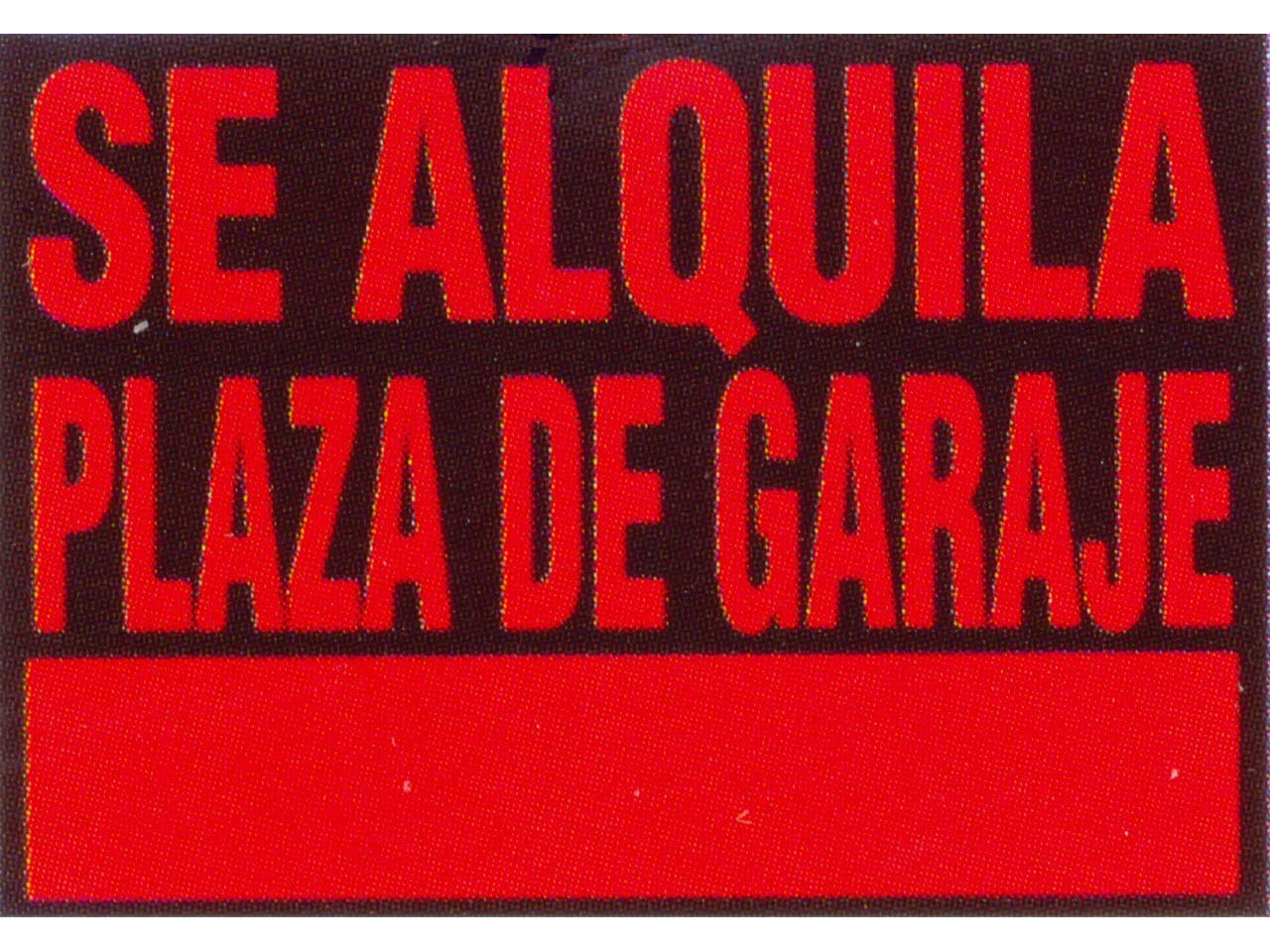 Sufersa cartel se alquila plaza garaje for Se alquila parking